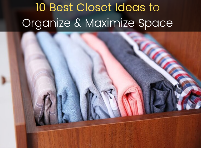 Best Closet Ideas